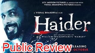 Haider Public Review | Hindi Movie | Shahid Kapoor, Shraddha Kapoor, Irrfan Khan, Tabu