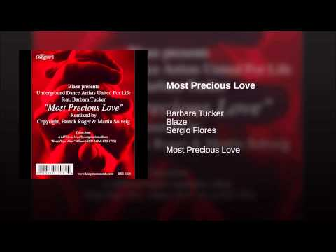 Blaze, Udaufl, Barbara Tucker - Most Precious Love (sergio Flores Scientific Soul Afro Vox Mix)