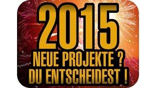 2015 - Neue Projekte? Du entscheidest! | Infovideo