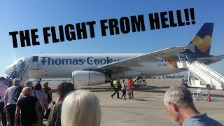 THE THOMAS COOK FLIGHT FROM HELL!!