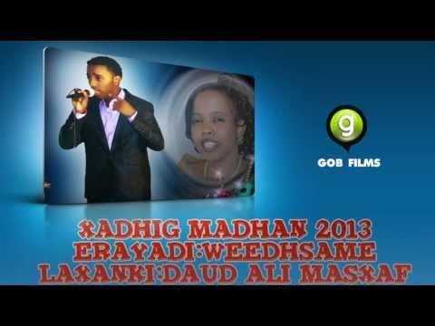 Mursal Muuse (Xadhig Madhan) 2014 New Song Erayadii:Weedhsame