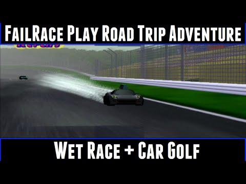 FailRace Play Road Trip Adventure Part 5 Wet Race + Car Golf