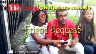 comedy-video-Kal-Prince-Comedy-Friend-Request-Episode-11