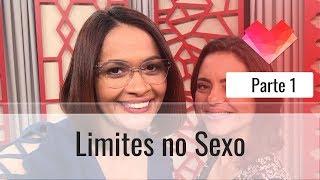 Limites no Sexo - Parte 1 - Darleide Alves