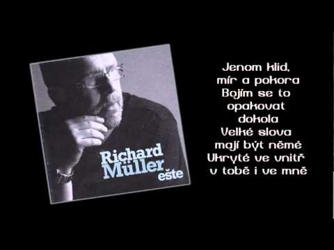 Richard Mller - Klid, mr a pokora