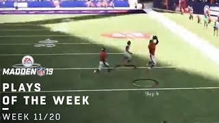 Top Madden 19 Fan Plays of the Week! (11/20)