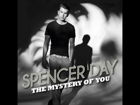 Spencer Day - The Mystery Of You
