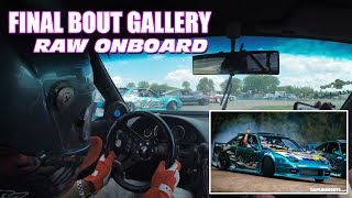 Final Bout Gallery - 20 Minutes of Uncut Raw Onboard Footage