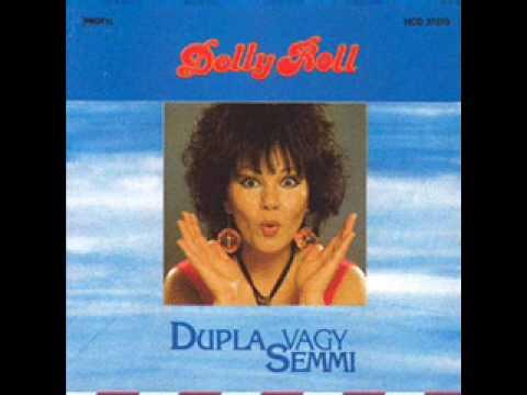 Dolly Roll - Bolond Remény