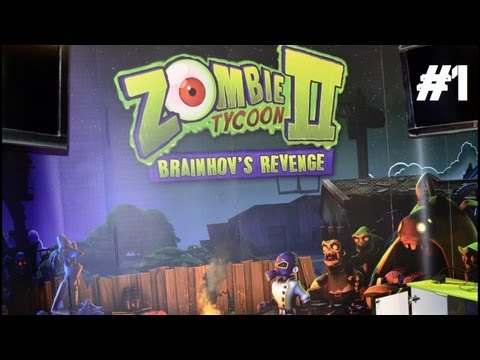 Zombie Tycoon 2: Brainhov's Revenge Playthrough - Chapter 1: Doctor Orville Tycoon