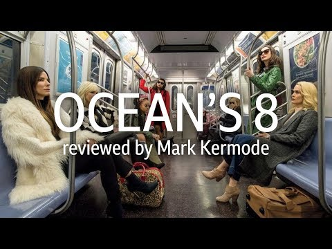 Ocean's 8 reviewed by Mark Kermode