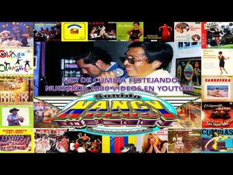 **MIX DE CUMBIAS POR LLEGAR AL VIDEO 2000 EN YOUTUBE***