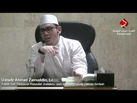 Tambah Faidah Dari Persusuanya Rasulullah Shallallahu 'alaihi Wasallam #2 Ustadz Ahmad Zainuddin.lc