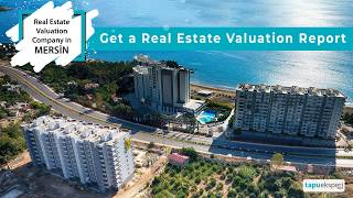 Real Estate Valuation Company in Mersin - Property Valuation Report