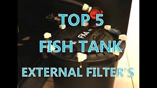TOP 5 Fish Tank External Canister Filter's!