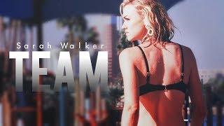 ♦ Sarah Walker - T.E.A.M. [+500]
