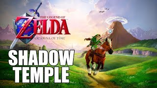 🔴[LIVE] The Legend of Zelda: Ocarina of Time [SHADOW TEMPLE] Kakariko Village