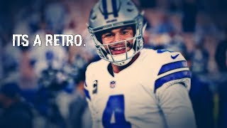 "Dak Prescott || ""It's a Retro"" 