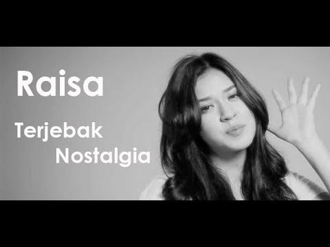 Raisa - Terjebak Nostalgia Lirik & Cover By Gitya