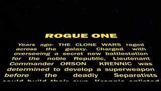 Rogue One: Return of the Crawl