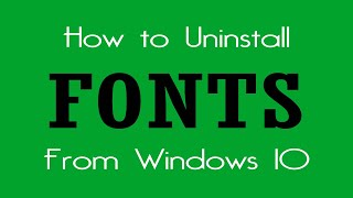 How to Uninstall Fonts From Windows 10 | Easy Way | 2019