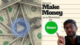 How to make Money on Fiverr as a Musician 2019