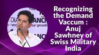 Recognizing the Demand Vaccum   Anuj