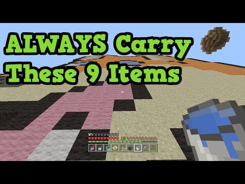 Minecraft - 9 Items To ALWAYS Carry