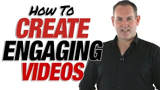 Create Engaging Video - How To Get Longer Watch Time On Your Video & Subscribers To Your Channel