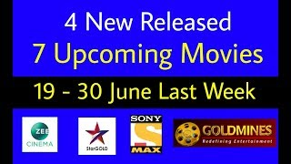 4 New Released - 7 Upcoming South Hindi Movies ( June Last Week )