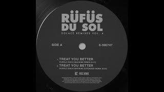 RÜfÜs Du Sol Treat You Better Purple Disco Machine Remix Official Audio