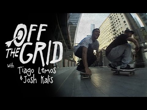 Tiago Lemos & Josh Kalis - Off The Grid