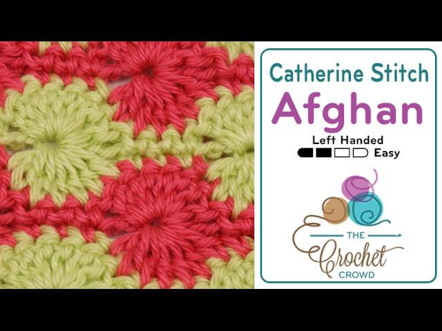 Left Hand: Crochet Catherine Wheel Stitch