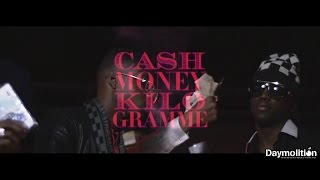 "Ninho - "" Cash Money & Kilo Gramme "" - Daymolition"