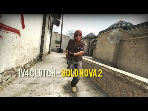 CS:GO - 1v4 Clutch | Gold Nova 2