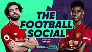 LIVE: Liverpool 3-1 Man United - Shaqiri puts Liverpool back TOP of the League TheFootballSocial