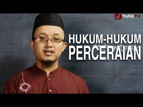 Serial Fikih Perceraian 4: Hukum-Hukum Perceraian - Ustadz Aris Munandar