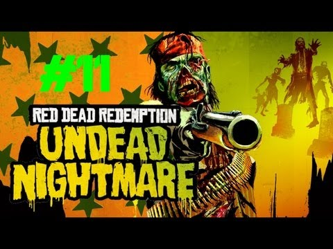 Red Dead Redemption: Undead Nightmare - Capturing a Horse of the Apocalypse: WAR! (Part 11)