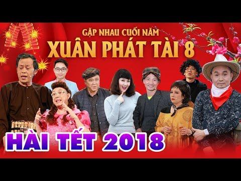 HÀI TẾT MỚI NHẤT 2018 | XUÂN PHÁT TÀI 8 - GẶP NHAU CUỐI NĂM - HOÀI LINH, XUÂN HINH  FULL HD thumbnail