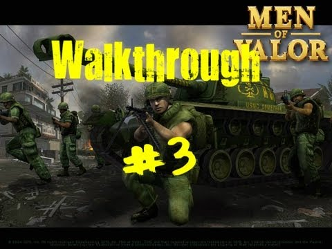 Men Of Valor Walkthrough w/AsianSinper4 Part 3