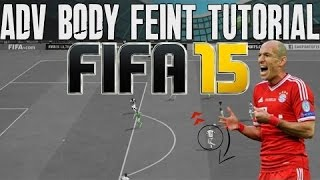 FIFA 16 (15) - BEST SKILLMOVE TUTORIAL - ADVANCED BODY FEINT