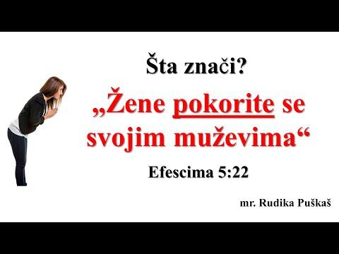 """1) """"Žene pokorite se svojim muževima"""" (""""Žene, slušajte svoje muževe"""") Efescima 5:22 (Šta znači?)"""