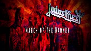 Judas Priest - March Of The Damned