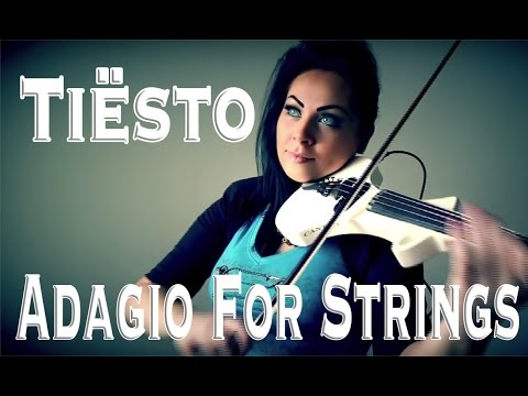 Tiësto - Adagio for Strings (Violin Cover)