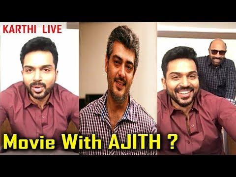 KARTHI LIVE | Shared About Ajith, Suriya, Rajinikanth | Dev Movie Update | தேவ் | sathiyaraj