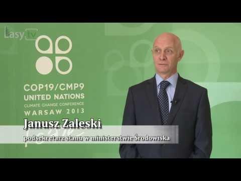 Janusz Zaleski - Konferencja Klimatyczna COP 19 I Jej Znaczenie Dla Polski I Lasów Państwowych