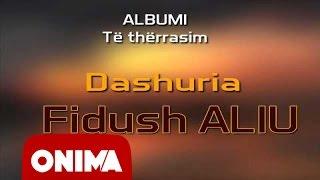 Fidush Aliu - Dashuria 2006 (official)