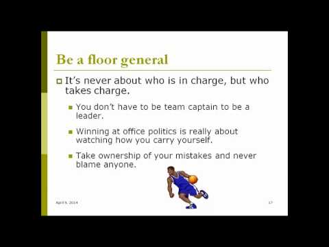 Secrets to Winning at Office Politics: How to Get Things Done and Increase Your Influence at Work