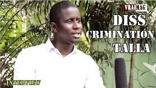 Diss-Crimination Talla sur le Vraimag