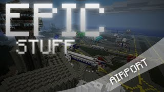 Epic Stuff - Minecraft Airport